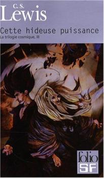 Couverture La Trilogie cosmique, tome 3 : Cette hideuse puissance
