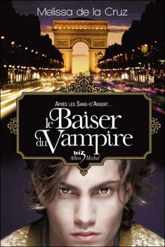 Couverture Les Vampires de Manhattan, tome 4 : Le baiser du vampire