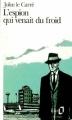 Couverture L'espion qui venait du froid Editions Folio  1973