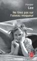 Couverture Ne tirez pas sur l'oiseau moqueur Editions Le Livre de Poche 2006