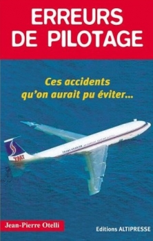 Couverture Erreurs de pilotage : Ces accidents qu'on aurait pu éviter...
