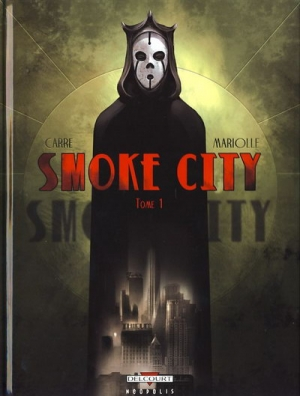 Couverture Smoke city, tome 1 : tome 1