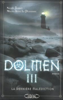 Couverture Dolmen, tome 3 : La dernière malédiction