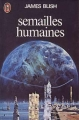Couverture Semailles humaines Editions J'ai Lu 1977