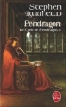 Couverture Le cycle de Pendragon, tome 4 : Pendragon Editions Le Livre de Poche 2007