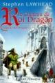 Couverture La Saga du Roi Dragon, tome 1 : Le Château du Roi Dragon Editions Buchet/Chastel (Fantasy) 1999