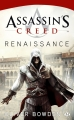 Couverture Assassin's Creed, tome 1 : Renaissance Editions Milady 2012