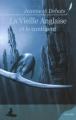 Couverture La vieille anglaise et le continent Editions Griffe d'encre (Novella) 2008