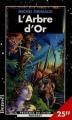 Couverture L'Arbre d'Or Editions Denoël (Présence du futur) 1998