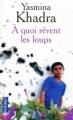Couverture A quoi rêvent les loups Editions Pocket 2011