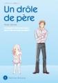 Couverture Un drôle de père, tome 01 Editions Delcourt (Johin) 2008