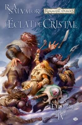 Couverture La Légende de Drizzt (Comics), tome 4 : L'éclat de cristal