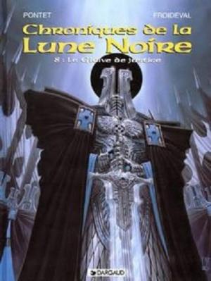 Couverture Chroniques de la Lune Noire, tome 08 : Le Glaive de Justice