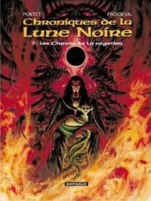 Couverture Chroniques de la Lune Noire, tome 09 : Les Chants de la Négation