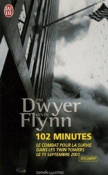 Couverture 102 minutes : Le combat pour la survie dans les Twin Towers le 11 septembre 2001