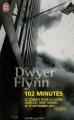 Couverture 102 minutes : Le combat pour la survie dans les Twin Towers le 11 septembre 2001 Editions J'ai Lu (Document) 2006