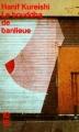 Couverture Le bouddha de banlieue Editions 10/18 (Domaine étranger) 1997