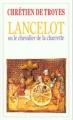 Couverture Lancelot, le chevalier de la charrette / Lancelot ou le chevalier de la charrette Editions Flammarion (GF) 2001