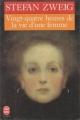 Couverture Vingt-quatre heures de la vie d'une femme Editions Le Livre de Poche 1996