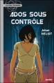 Couverture Ados sous contrôle Editions Mango (Autres mondes) 2007