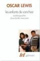 Couverture Les enfants de Sanchez : autobiographie d'une famille mexicaine Editions Gallimard  (Tel) 1978