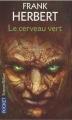 Couverture Le cerveau vert Editions Pocket (Science-fiction) 2009