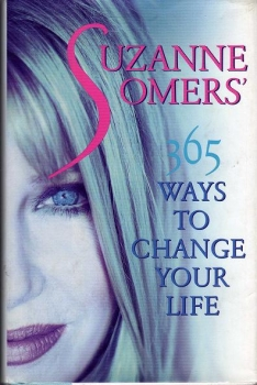 Couverture Suzanne Somers' 365 ways to change your life