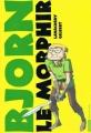 Couverture Bjorn le morphir (BD), tome 1 Editions Casterman (Univers d'auteurs) 2009