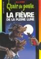 Couverture La fièvre de la pleine lune Editions Bayard (Poche) 2003