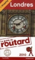 Couverture Le guide du routard : Londres Editions Hachette (Guide du routard) 2010