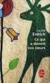 Couverture Ce qui a dévoré nos coeurs Editions Le Livre de Poche 2010