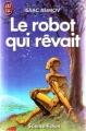 Couverture Le robot qui rêvait Editions J'ai Lu (Science-fiction) 1988