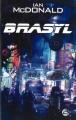 Couverture Brasyl Editions Bragelonne 2009