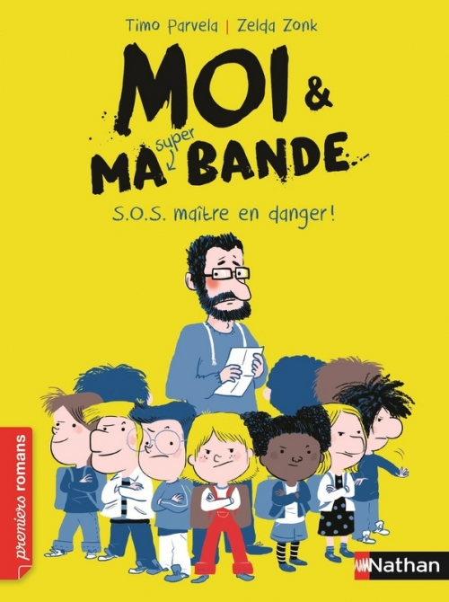 Couverture Moi & ma super bande, tome 1 : S.O.S. maître en danger !