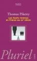 Couverture Les hauts revenus en France au XXème siècle Editions Hachette (Pluriel) 2006