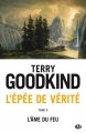 Couverture L'épée de vérité, tome 05 : L'âme du feu Editions Milady 2016
