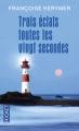 Couverture Trois éclats toutes les vingt secondes Editions Pocket 2016