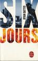 Couverture Six jours Editions Le Livre de Poche 2016