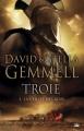 Couverture Troie, tome 3 : La chute des rois Editions Bragelonne 2014