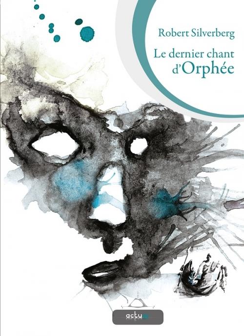 Couverture Le dernier chant d'Orphée