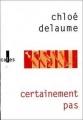 Couverture Certainement pas Editions Verticales 2004