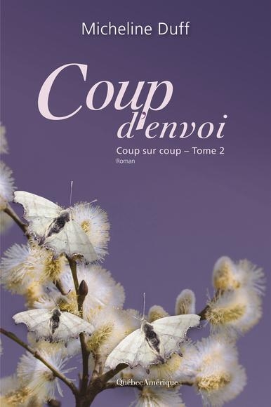Couverture Coup sur coup, tome 2 : Coup d'envoi