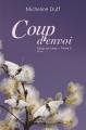 Couverture Coup sur coup, tome 2 : Coup d'envoi Editions Québec Amérique 2014