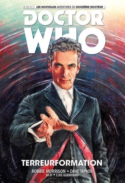 Couverture Doctor Who : Le douzième docteur, tome 1 : Terreurformation