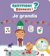 Couverture Je grandis Editions Nathan (Questions / Réponses) 2016