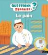 Couverture Le pain Editions Nathan (Questions / réponses) 2016