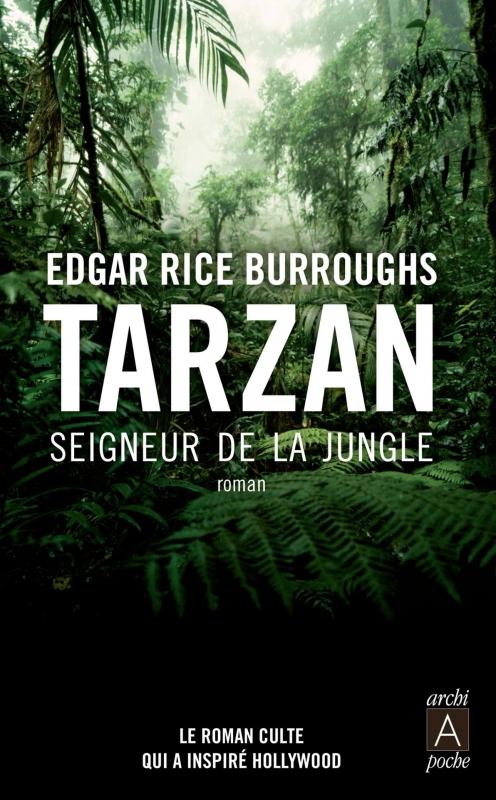Couverture Tarzan, tome 01 : Tarzan, seigneur de la jungle