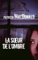 Couverture La soeur de l'ombre Editions France Loisirs 2014