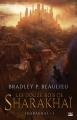 Couverture Sharakhaï, tome 1 : Les douze rois de Sharakhaï Editions Bragelonne (Fantasy) 2016