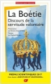 Couverture Discours de la servitude volontaire Editions Flammarion (GF) 2016